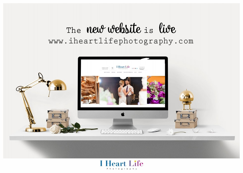 New I Heart Life Photography Website Announcement